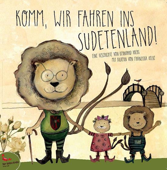 Komm wir fahren ins Sudetenland